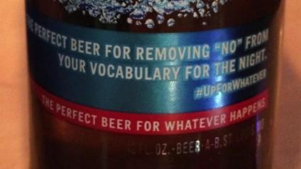 "Picture of beer bottle with phrase ""the perfect beer for removing 'no' from your vocabulary for the night."""